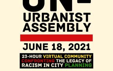The 2021 Unurbanist Assembly